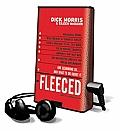 Fleeced: How Barack Obama, Media Mockery of Terrorist Threats, Liberals Who Want to Kill Talk Radio, the Do-Nothing Congress, C [With Headphones]