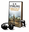 A Meeting at Corvalis [With Earbuds]