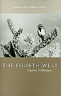 The Fourth West: 2009 Wallace Stegner Lecture
