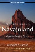 Tony Hillermans Navajoland Hideouts Haunts & Havens in the Joe Leaphorn & Jim Chee Mysteries 3rd Edition