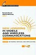 New horizons in mobile and wireless communications; v.2: Networks, services, and applications