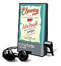 Cleaving: A Story of Marriage, Meat, and Obsession [With Earbuds]