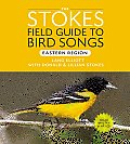 Stokes Field Guide to Bird Songs:...