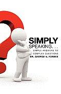 Simply Speaking. . .