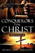 Conquerors for Christ, Volume 4