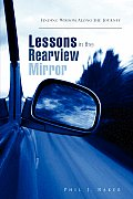 Lessons in the Rearview Mirror