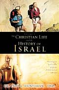 The Christian Life and the History of Israel