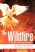 The Wildfire: A Fifty-Day Devotional and Journal