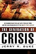 The Generation of Crisis