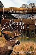 Adventures of Brady Noble