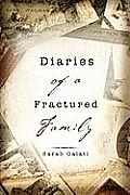 Diaries of a Fractured Family