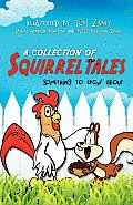 A Collection of Squirrel Tales