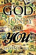 God Money & You