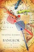 Swatting Lizards in Bangkok