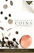 Character Coins by Jr. Robert E. Reed