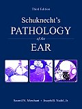 Schuknecht's Pathology of the Ear