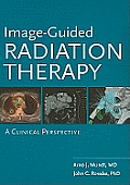 Image-Guided Radiation Therapy: A Clinical Perspective
