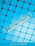 Flatland by Edwin Abbott Abbott