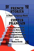 French Stories / Contes Francais (a Dual-Language Book) (English and French Edition)