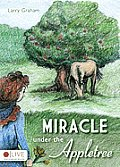 Miracle Under the Appletree