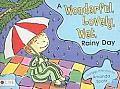 Wonderful Lovely Wet Rainy Day