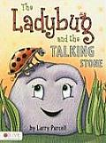 Ladybug & The Talking Stone