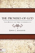 The Promises of God: Their History and Their Interpretations
