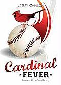 Cardinal Fever