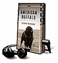 American Buffalo: In Search of a Lost Icon [With Earbuds]