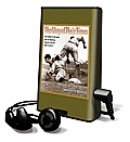 The Glory of Their Times: The Story of the Early Days of Baseball Told by the Men Who Played It [With Earphones]
