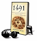 1491: New Revelations of the Americas Before Columbus [With Earbuds]