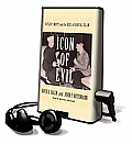 Icon of Evil: Hitler's Mufti and the Rise of Radical Islam [With Earphones]