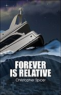 Forever Is Relative