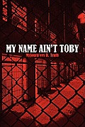My Name Ain't Toby