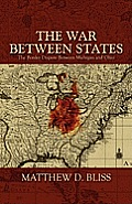 The War Between States: The Border Dispute Between Michigan and Ohio