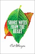 Short Notes from the Heart