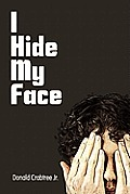 I Hide My Face