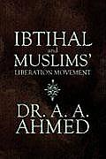 Ibtihal and Muslims' Liberation Movement