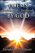 Poems Indicated and Inspired by God
