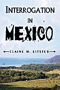 Interrogation in Mexico
