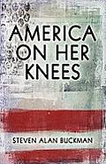 America on Her Knees