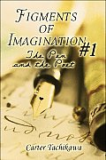 Figments of Imagination #1: The Pen and the Poet