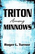 Triton Among Minnows