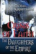 Crisis of Faith, Daughters of the Empire, Book II