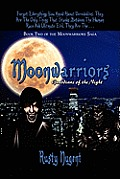 Book Two of the Moonwarriors Saga: Moonwarriors: Guardians of the Night