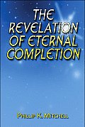The Revelation of Eternal Completion