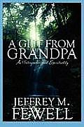 A Gift from Grandpa: An Intergenerational Spirituality