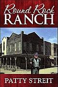Round Rock Ranch