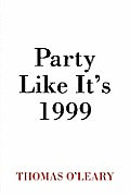 Party Like It's 1999