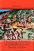 The Great Adventure of Sally Rock and the Secret of Man
